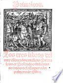 Primaleon. Los tres libros del muy esforcado cauallero Primaleon et Polendos su hermano hijos del emperador palmerin de Oliua