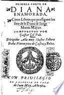 Primera parte de Diana enamorada. Cinco libros que prossiguen los siete de la Diana de Iorge de Monte Mayor. Compuestos por Gaspar Gil Polo ..