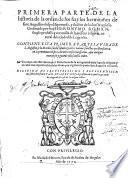 Primera parte de la historia de la orden de los frayles hermitaños de San Augustin. Va junto el Defensorio de la antiguedad desta sagrada religion, y una copiosa tabla de la obras que sant Augustin escriviò