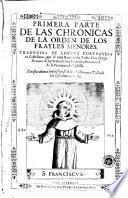 Primera parte de las chronicas de la orden de los frayles menores