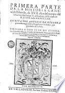 Primera \-tercera! parte de la histoiria general del Mundo, de 17. años del tiempo del señor Rey don Felipe 2. el Prudente, desde el año de 1554. hasta el de 1570. Escritta por Antonio de Herrera, ... nueuemente impressa, y añadida