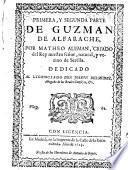 Primera, y segunda parte de Guzman de Alfarache, etc