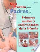 Primeros Auxilios Y Enfermedades de la Infancia