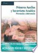PRIMEROS AUXILIOS Y SOCORRISMO ACUÁTICO. Prevención e intervención