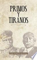 Primos Y Tiranos