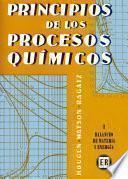 Principios de los procesos químicos I. Balances de mate