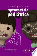 Principios de optometría pediátrica