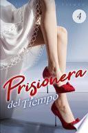Prisionera del Tiempo 4