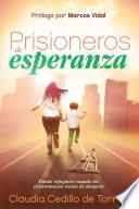 Prisioneros de esperanza