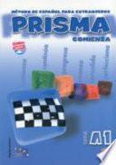 PRISMA A1 Comienza - Libro del Alumno + CD - Método de español para extranjeros. Nivel A1