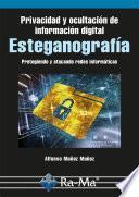 Privacidad y Ocultación de Información Digital Esteganografía