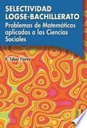 Problemas de matemáticas aplicadas a las Ciencias Sociales. Selectividad LOGSE-Bachillerato