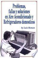 Problemas, Fallas y Soluciones en Aire Acondicionado y Refrigeradores