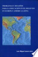 Problemas y desafíos para la educación en el siglo XXI en Europa y América Latina
