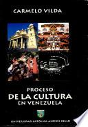 Proceso de la cultura en Venezuela
