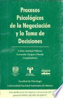 Procesos Psicologicos de la Negociacion y la Toma de Decisiones