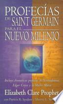 Profecias De Saint Germain Para El Nuevo Milenio