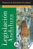 Profesores de Enseñanza Secundaria Legislacion Andaluza. E-book