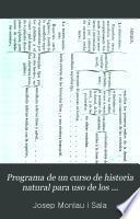 Programa de un curso de historia natural para uso de los institutos de segunda enseñanza y escuelas normales