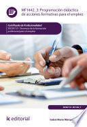 Programación didáctica de acciones formativas para el empleo. SSCE0110