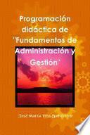 Programación didáctica de Fundamentos de Administración y Gestió