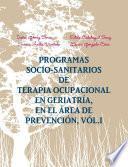 Programas sociosanitarios de terapia ocupacional en el área de prevención