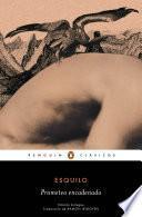 Prometeo encadenado (edición bilingüe) (Los mejores clásicos)