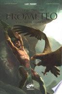 Prometeo y la caja de Pandora / Prometheus and Pandora's Box