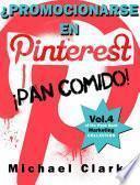 ¿Promocionarse en Pinterest? ¡Pan comido!