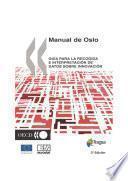 Propuesta de norma practica para encuestas de investigacion y desarollo experimental Oslo Manual Guía para la recogida e interpretación de datos sobre innovación, 3a edición