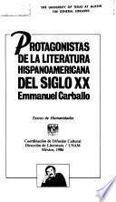 Protagonistas de la literatura hispanoamericana del siglo XX