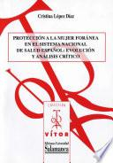 Protección a la mujer foránea en el sistema nacional de salud español