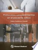 Protocolos y procedimientos en el paciente crítico