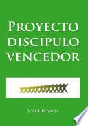 Proyecto discípulo vencedor