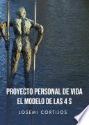 Proyecto personal de vida, el modelo de las 4 S