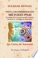 Psico-Transformación Método PSAI- El código de la transformación Cuántica- Magnífica la inteligencia Emociona