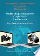 Psicoanálisis vincular online: Pareja, familia Otra escena - Online link psychoanalysis: Couple, family. Another scene