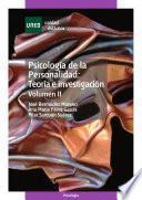 PSICOLOGÍA DE LA PERSONALIDAD: TEORÍA E INVESTIGACIÓN. VOLUMEN II