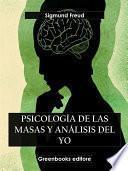 Psicología de las masas y el análisis del yo