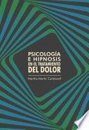 Psicología e hipnosis en el tratamiento del dolor
