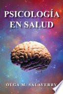 PSICOLOGÍA EN SALUD
