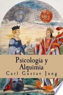 Psicologia y Alquimia (Spanish Edition)
