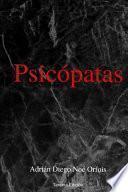 Psicópatas (Spanish Edition)