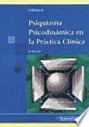 Psiquiatría psicodinámica en la práctica clínica