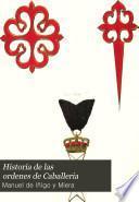 pte. Las diez y siete ordenes españolas estinguidas, y las existentes en la actualidad ...