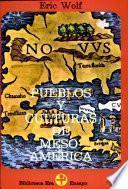 Pueblos y culturas de Mesoamérica