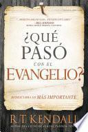 Qu pas con el Evangelio? / Whatever Happened to the Gospel?