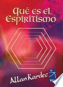 Que Es El Espiritismo