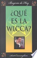 Qué es la wicca?