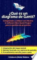 ¿Qué es un diagrama de Gantt?